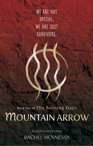 Mountain Arrow: Book Two of Burning Days