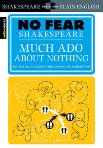 Much Ado About Nothing (No Fear Shakespeare) 9781411401013