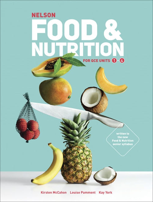 Nelson Food & Nutrition for QCE Student Book 9780170418560