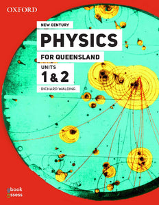 New Century Physics for Queensland Units 1 & 2 3rd Ed Student book + obook assess 9780190310158