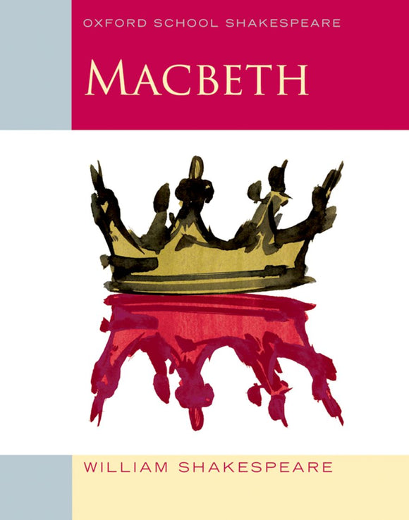 Macbeth (Oxford School Shakespeare) 9780198324003