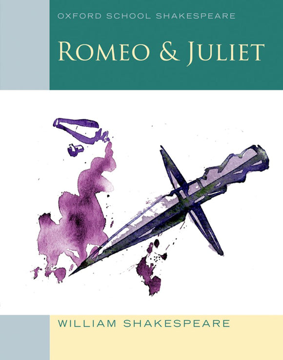 Oxford School Shakespeare: Romeo & Juliet 9780198321668