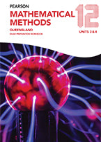 Pearson Mathematical Methods Queensland 12 Exam Preparation Workbook 9781488621468