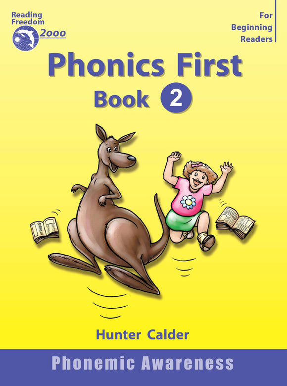 Reading Freedom Phonics First Level Book 2: Phonemic Awareness Ages 4+ 9781740200172