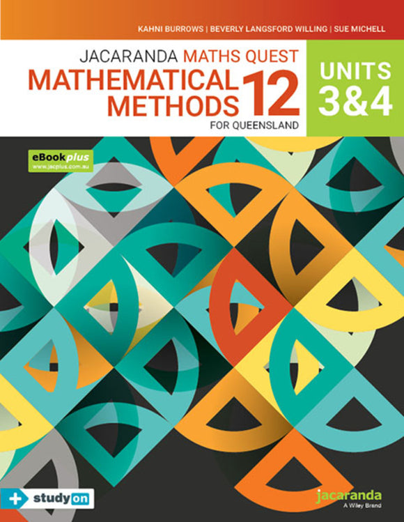 Jacaranda Maths Quest 12 Mathematical Methods Units 3&4 for Queensland eBookPLUS & Print + StudyON Mathematical Methods Units 3&4 for QLD (Book Code) 9780730379959