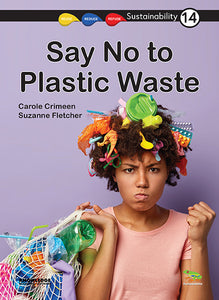 Say No to Plastic Waste! 9781925714968