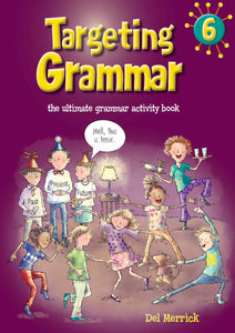 Targeting Grammar Activity Book Year 6 9781925076622
