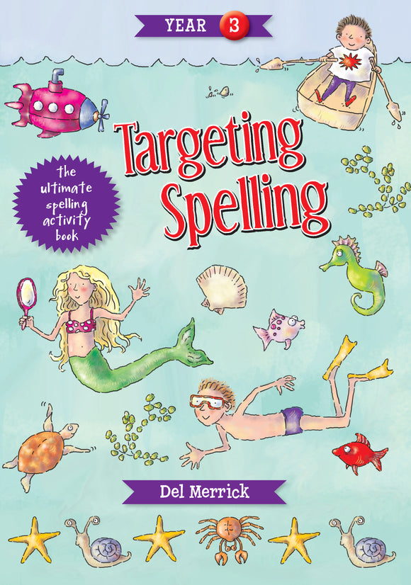 Targeting Spelling Activity Book Year 3 9781925490213