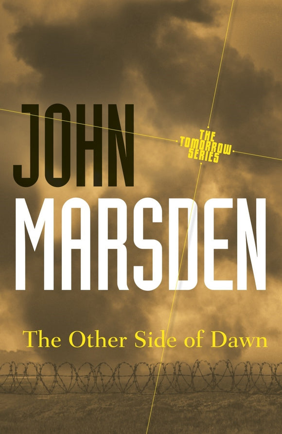 The Other Side of Dawn: Tomorrow Series 7 9781742612669