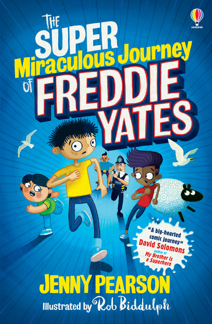 Super Miraculous Journey Of Freddie Yates, The 9781474974042