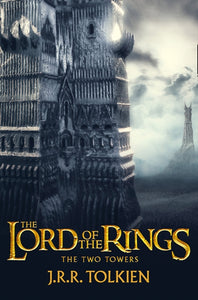 The Two Towers: The Lord Of The Rings, Part 2 [Film Tie-In Edition] 9780007488339