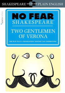 Two Gentlemen of Verona (No Fear Shakespeare) 9781454928072