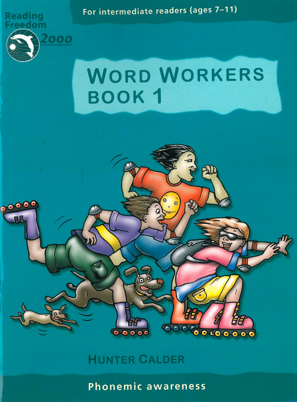 Reading Freedom Word Workers Book 1: Phonemic Awareness Ages 7-11 9781740200592