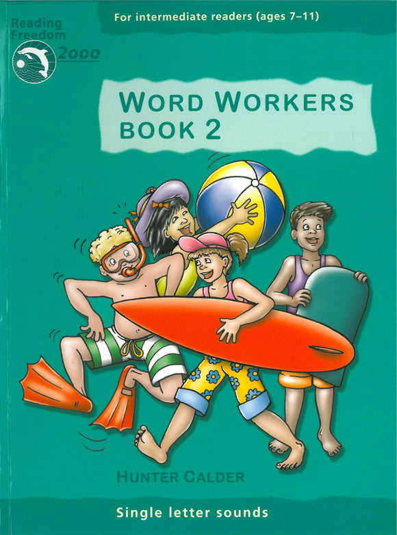 Reading Freedom Word Workers Book 2: Single Letter Sounds Ages 7-11 9781740200608