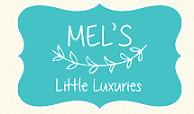 Mel's Little Luxuries