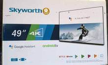"Load image into Gallery viewer, SKYWORTH 49"" 4K Google Assistant Android TV"