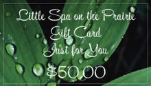 Load image into Gallery viewer, Little Spa on the Prairie - Gift Card