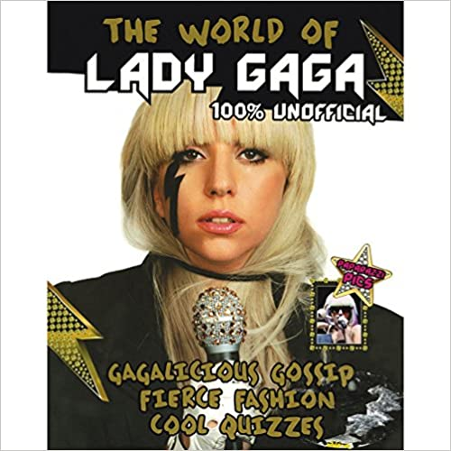 The World Of Lady Gaga