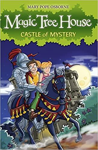 Magic Tree House : Castle of the Mystery