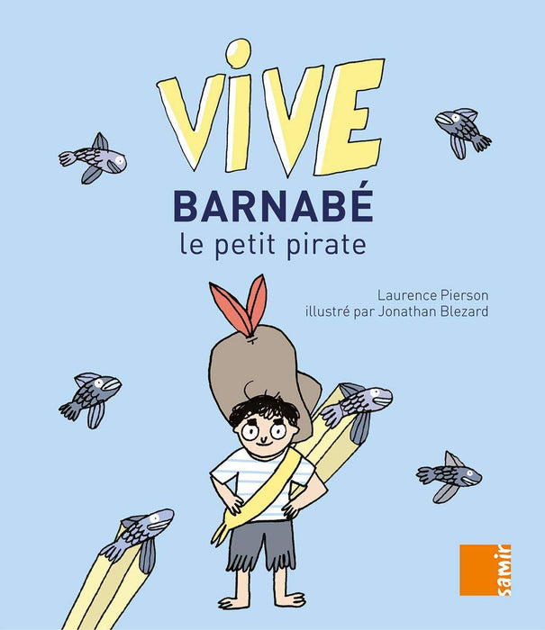 Vive Barnabe Le Petit Pirate French
