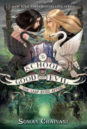 School For Good & Evil Book 3