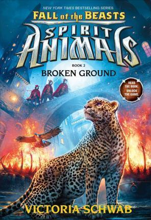 Sprit Animals - Book 2 - Broken Ground