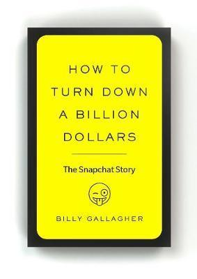 How To Turn Down A Billion Dollars (Lead Title)