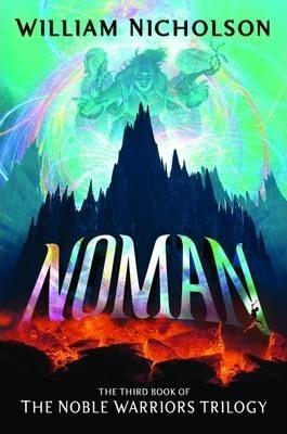 Noman- Third Book Of The Noble Warriors Trilogy