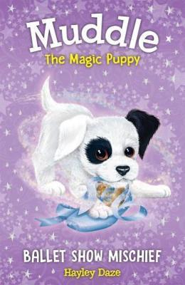 Muddle the Magic Puppy:Ballet Sh