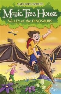 Magic Tree House : Vally of the Dinosaurs