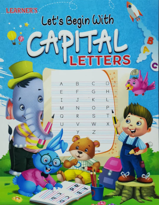Let's Begin With Capital Letters (ABC)