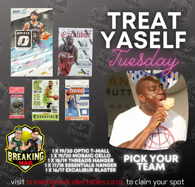 Treat Yaself Tuesday - PICK YOUR TEAM BM#048 (1st September)