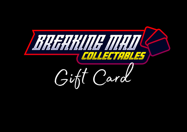 Breaking Mad Collectables Gift Card