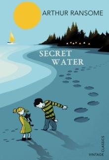 Secret Water by Arthur Ransome - Arthur Beale