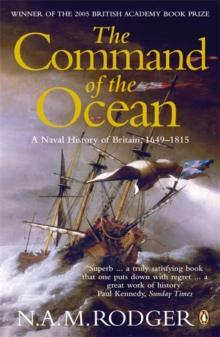 The Command of the Ocean : A Naval History of Britain 1649-1815 - Arthur Beale