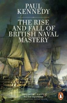 The Rise and Fall of British Naval Mastery - Arthur Beale