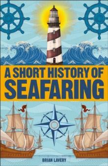 A Short History of Seafaring - Arthur Beale