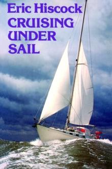 Cruising Under Sail - Arthur Beale