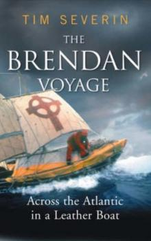 The Brendan Voyage : Across the Atlantic in a leather boat - Arthur Beale