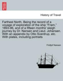 Farthest North, Fridtjof Nansen - Arthur Beale
