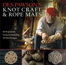 Des Pawsons Knot Craft and Rope Mats - Arthur Beale