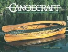 Canoecraft: An Illustrated Guide to Fine Woodstrip Construction - Arthur Beale