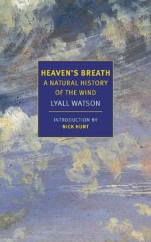 Heaven's Breath - A Natural History of the Wind - Arthur Beale
