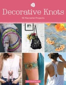 Decorative Knots - 18 Makrame Projects - Arthur Beale