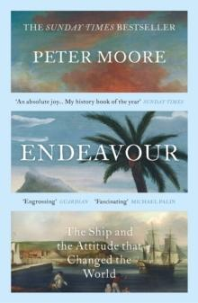 Endeavour : The Ship and the Attitude that Changed the World - Arthur Beale