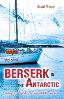Berserk in the Antarctic - Arthur Beale