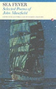 Sea-Fever : Selected Poems of John Masefield - Arthur Beale