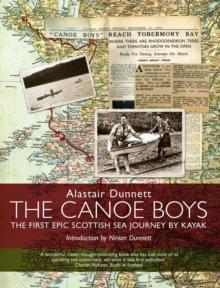 The Canoe Boys : The First Epic Scottish Sea Journey by Kayak - Arthur Beale