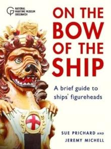 Figureheads : On the Bow of the Ship - Arthur Beale