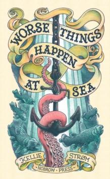 Worse Things Happen at Sea - Arthur Beale